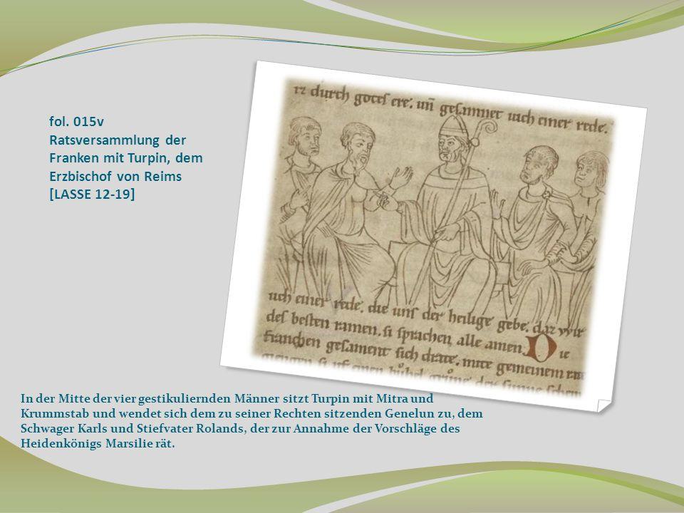 fol. 015v Ratsversammlung der Franken mit Turpin, dem Erzbischof von Reims [LASSE 12-19]